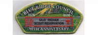 Old Indian Scout Reservation 90th Anniversary CSP  Blue Ridge Council #551