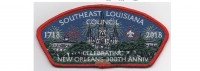 New Orleans 300th Anniversary CSP (PO 87592) Southeast Louisiana Council #214