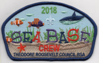 2018 SEA BASE CREW TRC Theodore Roosevelt Council #386