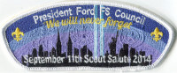 2014 Salute CSP President Gerald R. Ford Council #781