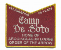 Camp De Soto Home of Abooikpaagun Lodge Order of the Arrow Celebrating 50 YRS De Soto Area Council #13