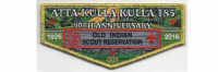 Camp Old Indian Scout Reservation 90th Anniversary Flap (PO 86340) Blue Ridge Council #551